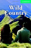 Cambridge English Readers - Ниво 3: Lower/Intermediate : Wild Country - Margaret Johnson -