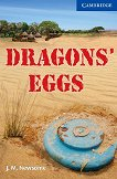 Cambridge English Readers - Ниво 5: Upper - Intermediate : Dragons' Eggs - J. M. Newsome -