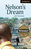 Cambridge English Readers - Ниво 6: Advanced : Nelson's Dream - J. M. Newsome -