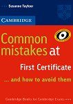 Common Mistakes at First Certificate...and how to avoid them - Susanne Tayfoor -