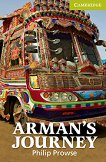 Cambridge English Readers - Ниво Starter/Beginner : Arman's Journey - Philip Prowse -