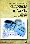Cultures and Texts: Internet, Intertext and Interculture - Gergana Pencheva-Apostolova -
