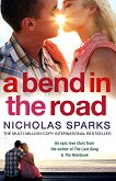A Bend in the Road - Nicholas Sparks -