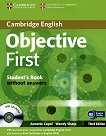 Objective First: Учебен курс по английски език : Ниво B2: Учебник + CD-ROM - Third Edition - Annette Capel, Wendy Sharp -