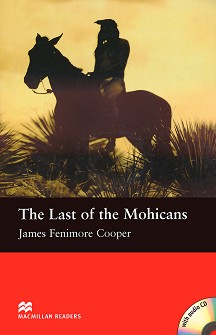 Macmillan Readers - Beginner: The Last of the Mohicans + CD - James Fenimore Cooper - книга