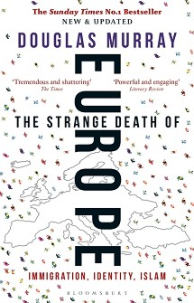 The Strange Death of Europe - Douglas Murray - книга