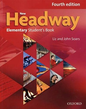 New Headway - Elementary (A1 - A2): Учебник по английски език : Fourth Edition - John Soars, Liz Soars - учебник
